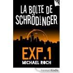 La boîte de Schrödinger- Expérience 1  Michael Roch  Editeur Walrus