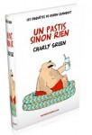 Un pastis sinon rien  Charly Green  Editeur Numériklivres