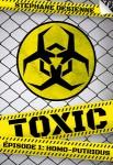 Toxic 1 :Homo putridus Stéphane Desienne Editeur : Walrus