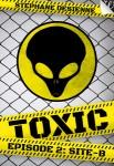 Toxic 2 : Site B Stéphane Desienne Editeur Walrus