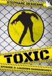 Toxic 3: Liaisons dangereuses  Stéphane Desienne Editeur Walrus