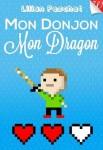 Mon Donjon mon Dragon  Lilian Peschet  Walrus - 31 /05 /2013