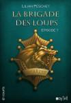 La Brigade des loups : 1er épisode  Lilian Peschet  Voy'el- collection e-courts Couverture : El Theo