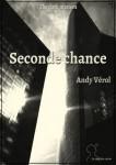 Seconde chance d'Andy Vérol  Editions de La matière noire Cool. The dark matters Numérique - Juin 2013