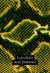Kukulkán - Neil Jomunsi Auto-édition -Ebook Projet Bradbury N° 4  Couverture : Roxane Lecomte