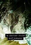 Le dernier invité - Neil Jomunsi  Auto-édition - Ebook Projet Bradbury N° 3  Couverture : Roxane Lecomte