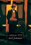 Celsius 233 Neil Jomunsi Auto-édition – Ebook Projet Bradbury N° 7 Couverture :Roxane Lecomte