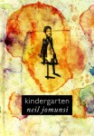 Kindergarten Neil Jomunsi Auto-édition – Ebook Projet Bradbury N° 9 Couverture :Roxane Lecomte