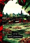 Viral – Neil Jomunsi Auto-édition – Ebook Projet Bradbury N°15 Couverture :Roxane Lecomte