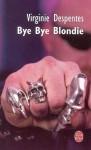 bye-bye-blondie