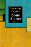Sous silence - Catherine Enjolet Éditions Libretto 06-02-2014 / 6 € 70