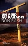 UnPiedAuParadis_Ron_Rash